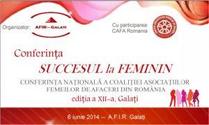 """GALAŢI, 6 IUNIE: Conferinţa Naţională """"Succesul la Feminin"""", ediţia a XII-a"""