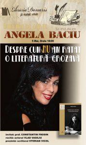 """""""Despre cum NU am ratat o literatură grozavă"""", lansare Angela Baciu la Librăria Donaris"""