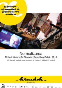 """Festivalul de Film KineDok. Astăzi, filmul ,,Normalizarea"""". Invitata serii: avocat Ivona Mihăilă"""