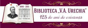 Biblioteca V.A. Urechia sărbătorește 125 de ani de la inaugurare