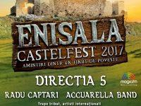 În acest weekend: ENISALA CASTELFEST 2017. Două zile de distracție estivală  pe tărâmul cetății dobrogene