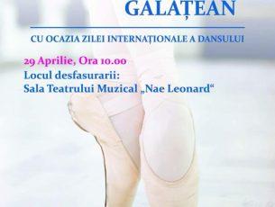 Duminică, 29 aprilie 2018: Gala Baletului Gălăţean